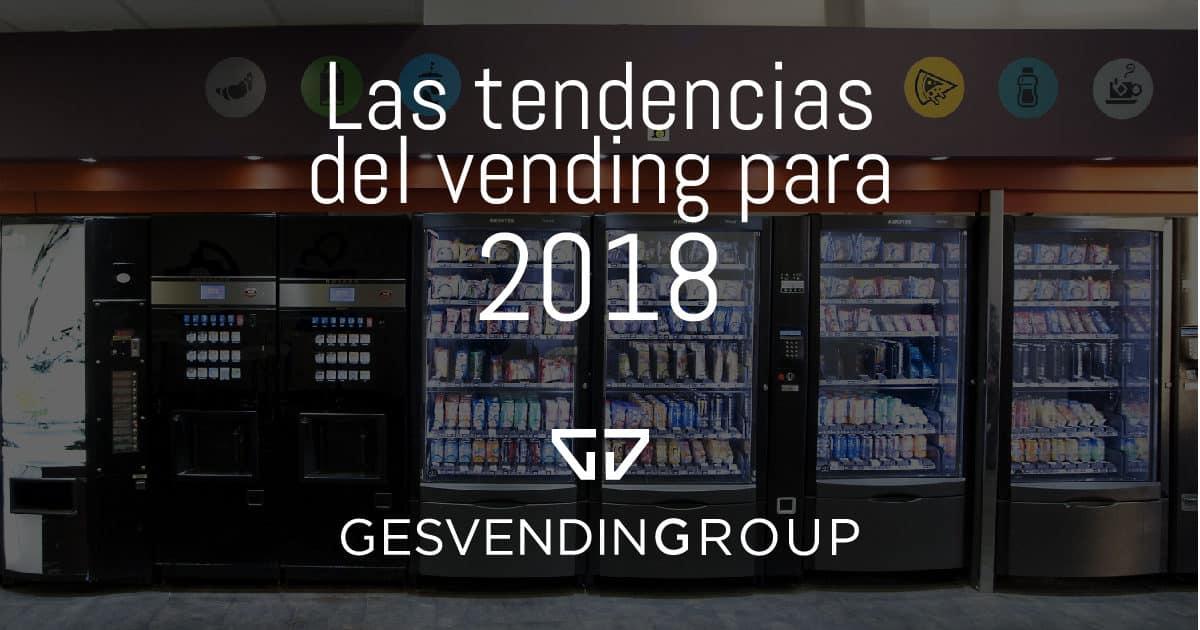 Las tendencias en el vending para 2018