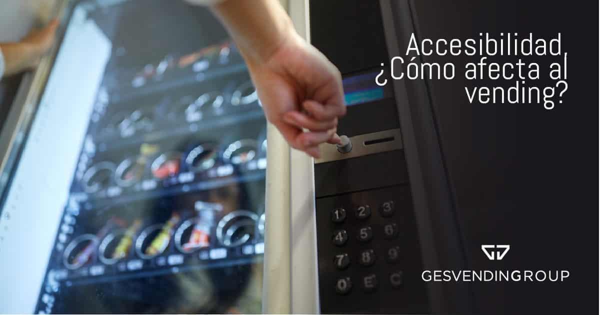 La nueva Directiva de Accesibilidad que está preparando la Unión Europea afecta al vending