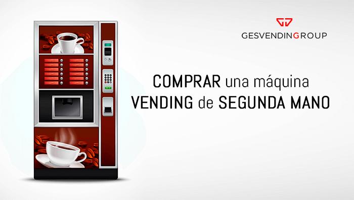 Comprar una máquina de vending de segunda mano