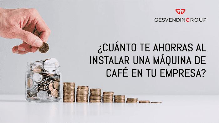 ¿Cuánto ahorras al instalar una máquina de café en grano en tu empresa?