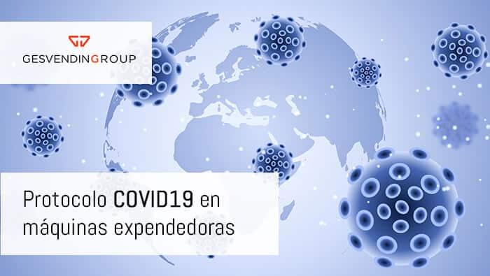 Protocolo COVID-19 para ofrecer máquinas vending seguras