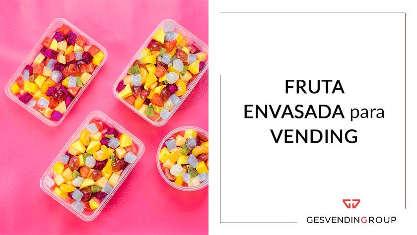 Plátanos, manzanas...fruta envasada para vending